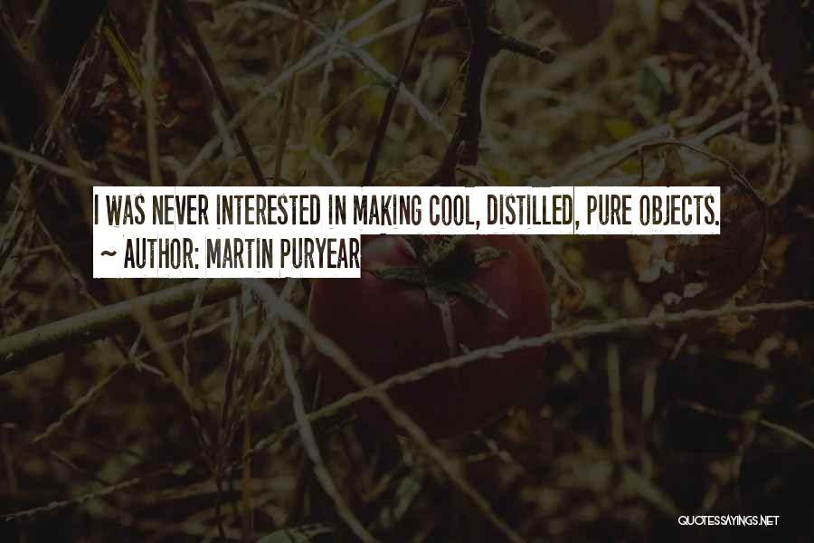 Martin Puryear Quotes 1854349