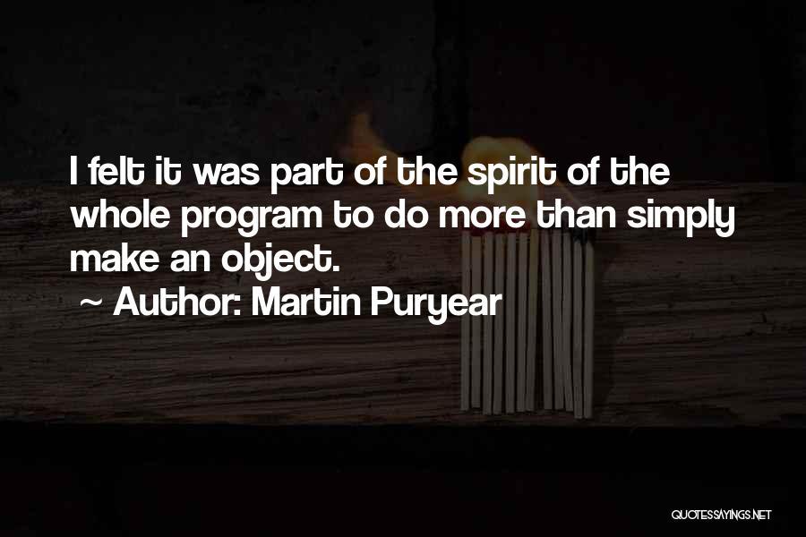 Martin Puryear Quotes 190419