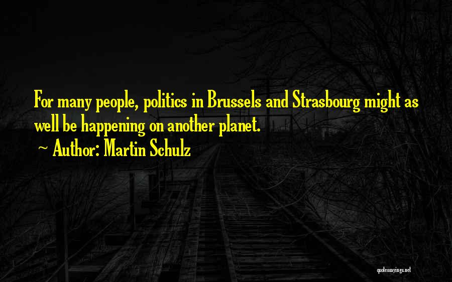 Martin Schulz Quotes 1342658