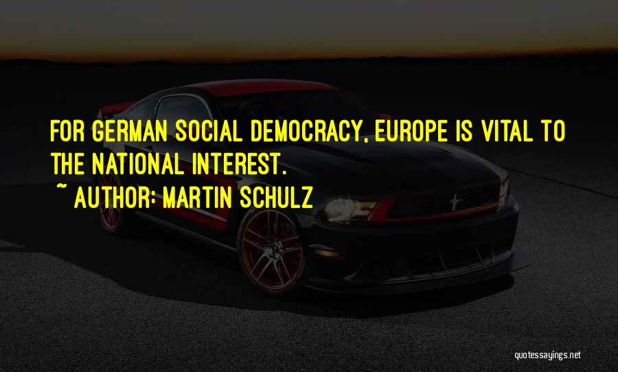 Martin Schulz Quotes 1353800