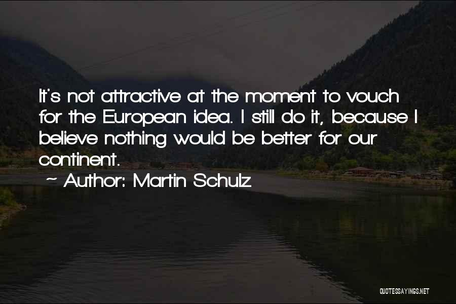 Martin Schulz Quotes 1720123