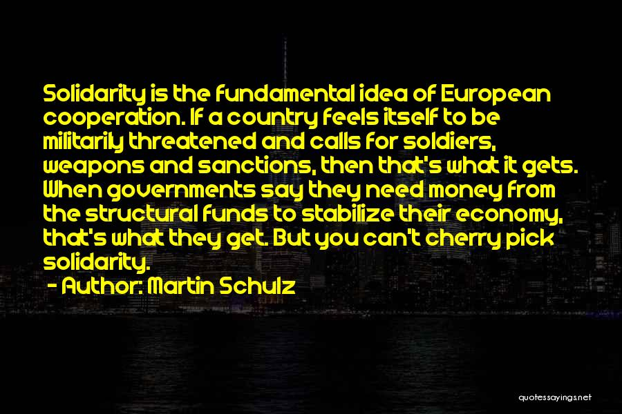 Martin Schulz Quotes 1755458