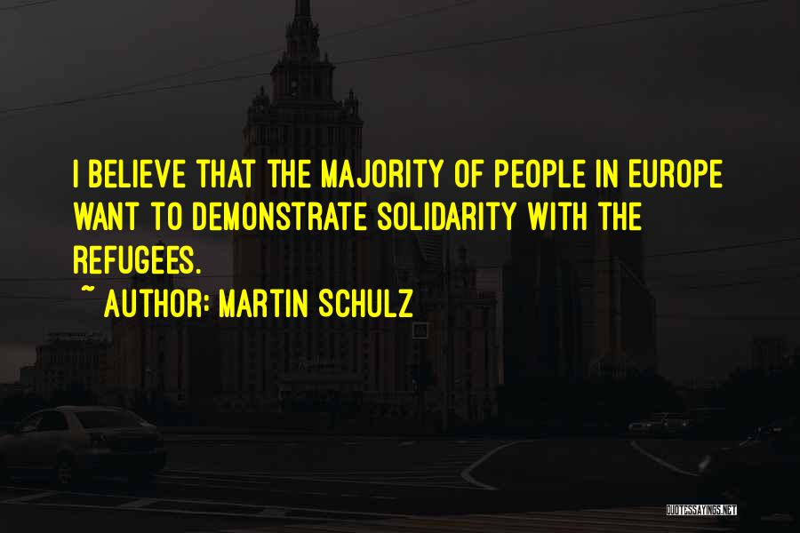 Martin Schulz Quotes 695828