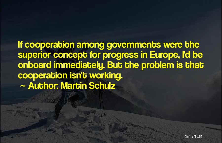Martin Schulz Quotes 921006