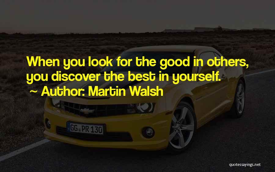 Martin Walsh Quotes 615781