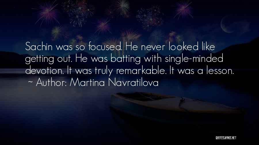 Martina Navratilova Quotes 1055729