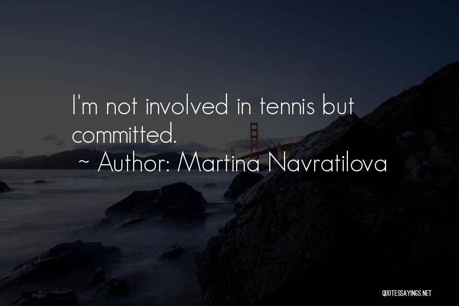 Martina Navratilova Quotes 1320847