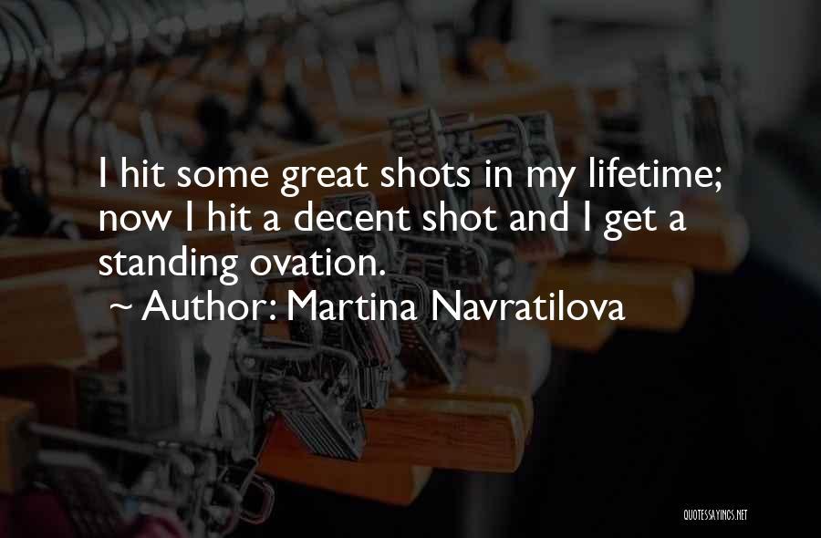 Martina Navratilova Quotes 1525471
