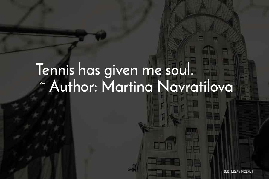 Martina Navratilova Quotes 1628735