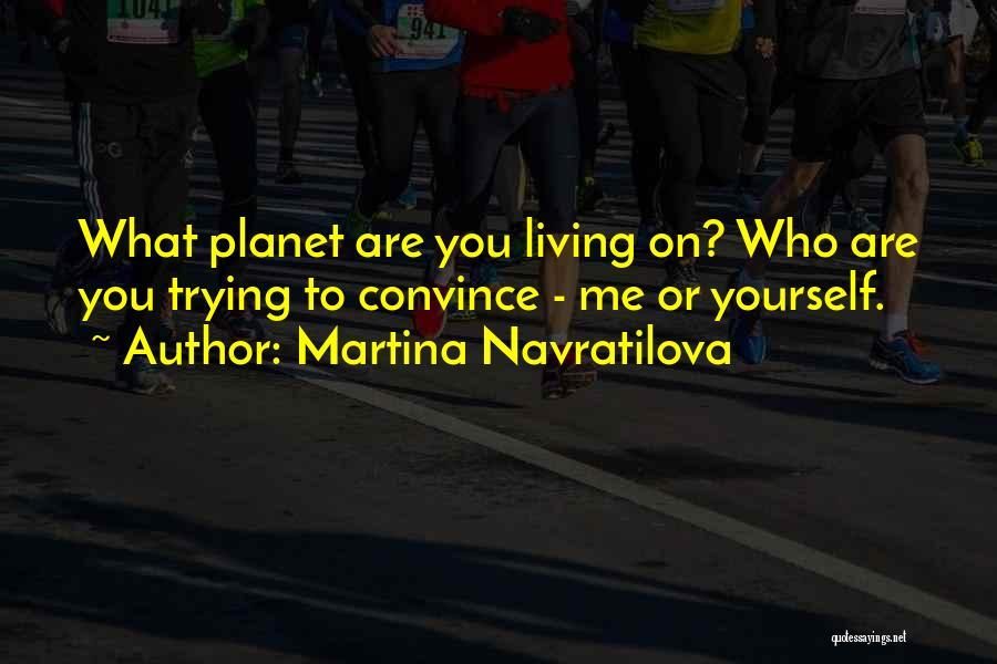 Martina Navratilova Quotes 1635754