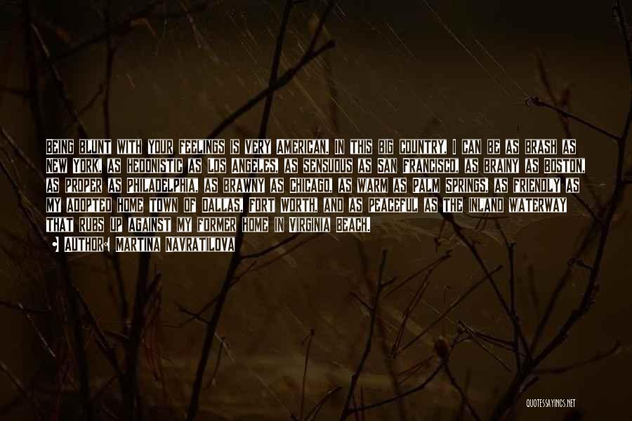 Martina Navratilova Quotes 1891923