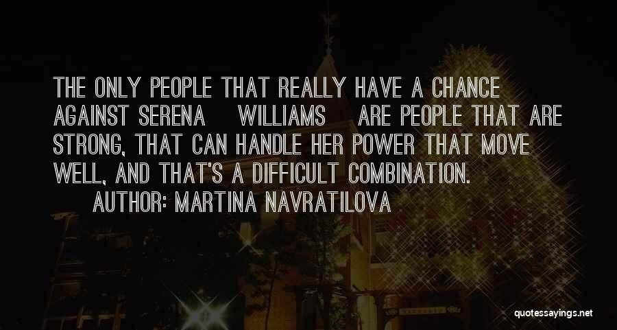 Martina Navratilova Quotes 2020405