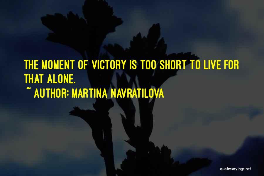 Martina Navratilova Quotes 2038900