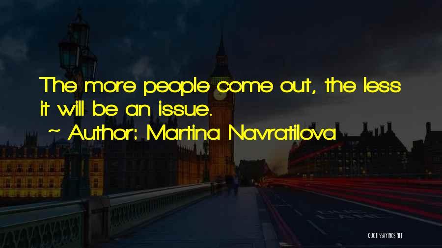 Martina Navratilova Quotes 2234388