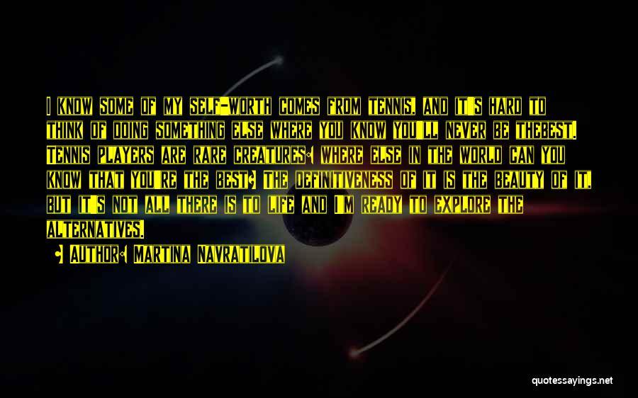 Martina Navratilova Quotes 308722