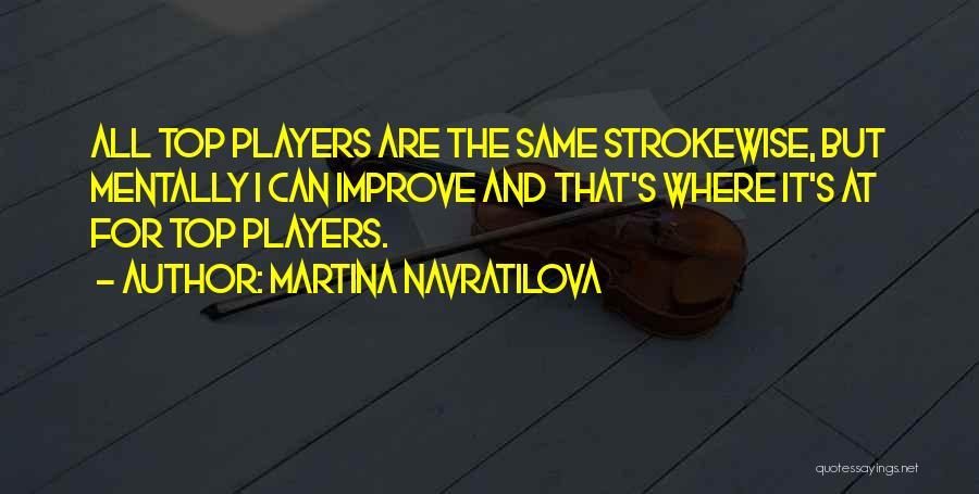 Martina Navratilova Quotes 312774