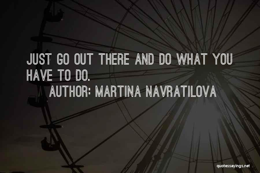 Martina Navratilova Quotes 381343
