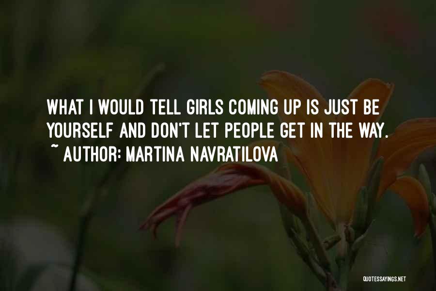 Martina Navratilova Quotes 427635