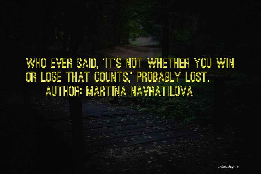Martina Navratilova Quotes 431608