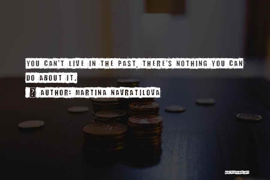 Martina Navratilova Quotes 825201