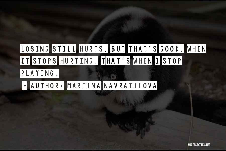 Martina Navratilova Quotes 962187