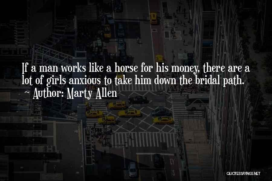 Marty Allen Quotes 400475
