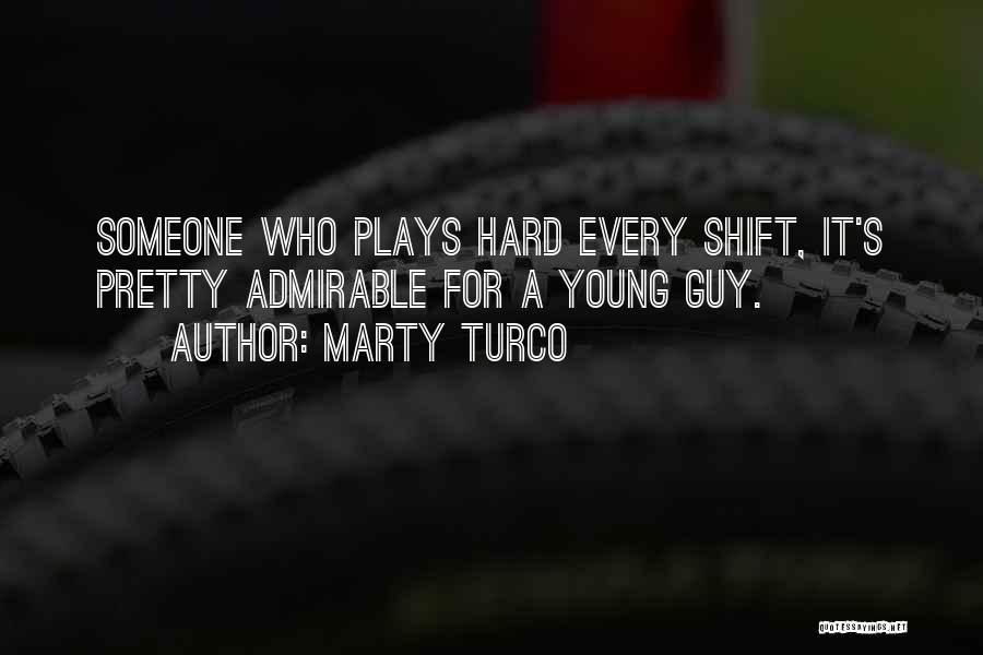 Marty Turco Quotes 1589003