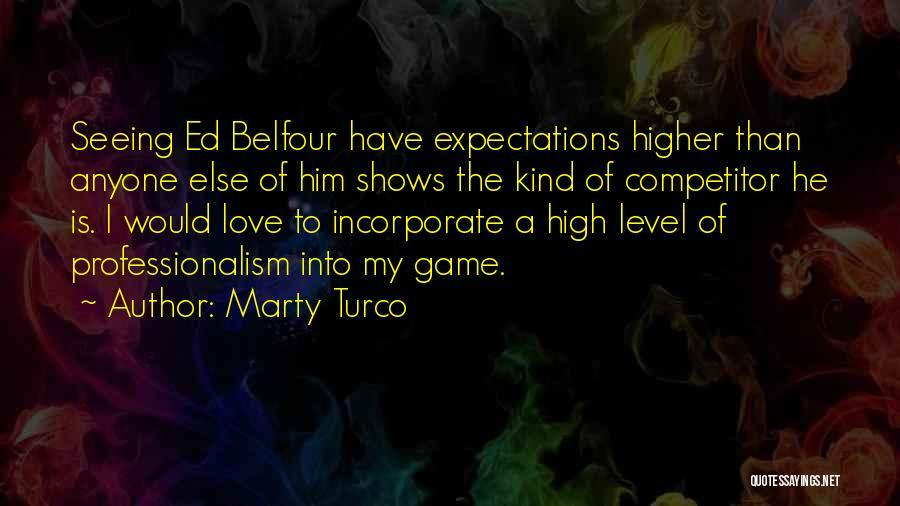 Marty Turco Quotes 807368