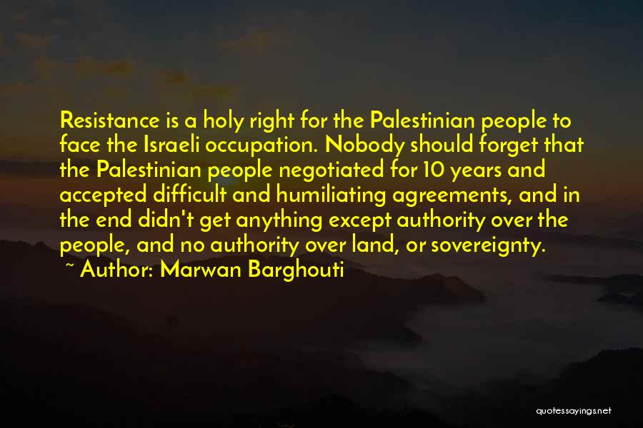 Marwan Barghouti Quotes 918716