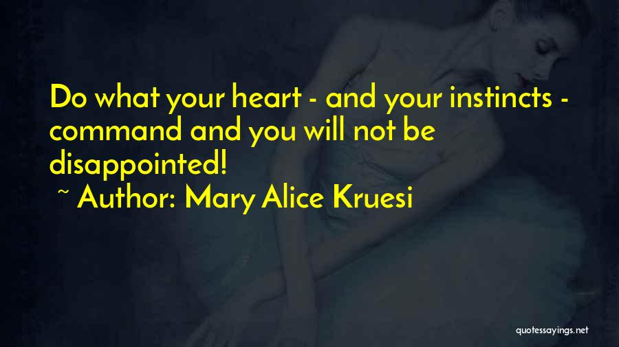 Mary Alice Kruesi Quotes 1367163