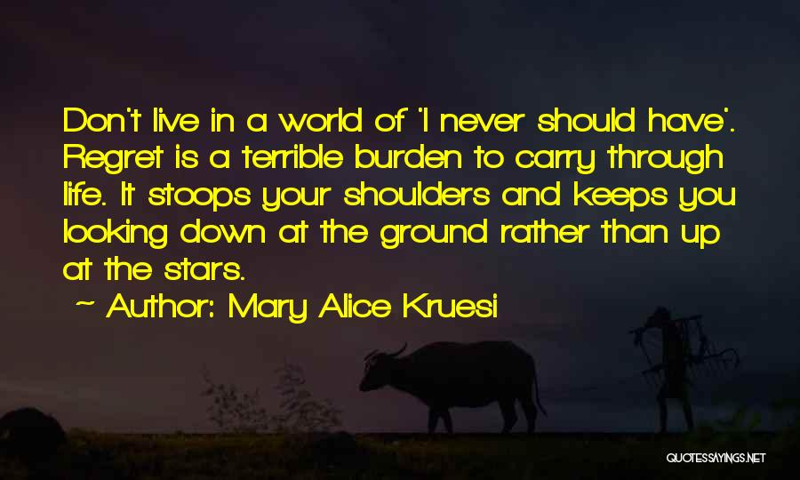 Mary Alice Kruesi Quotes 455959