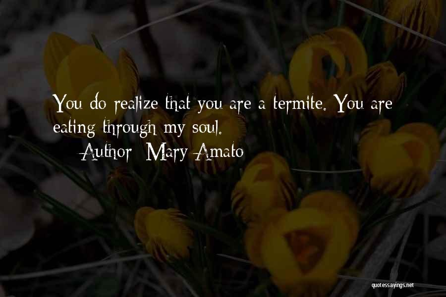 Mary Amato Quotes 1361877
