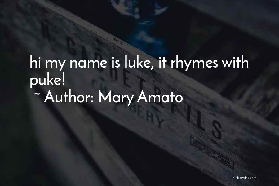 Mary Amato Quotes 947029