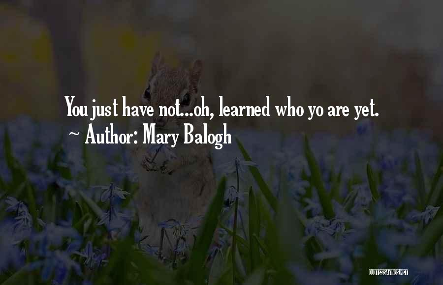 Mary Balogh Quotes 1012691