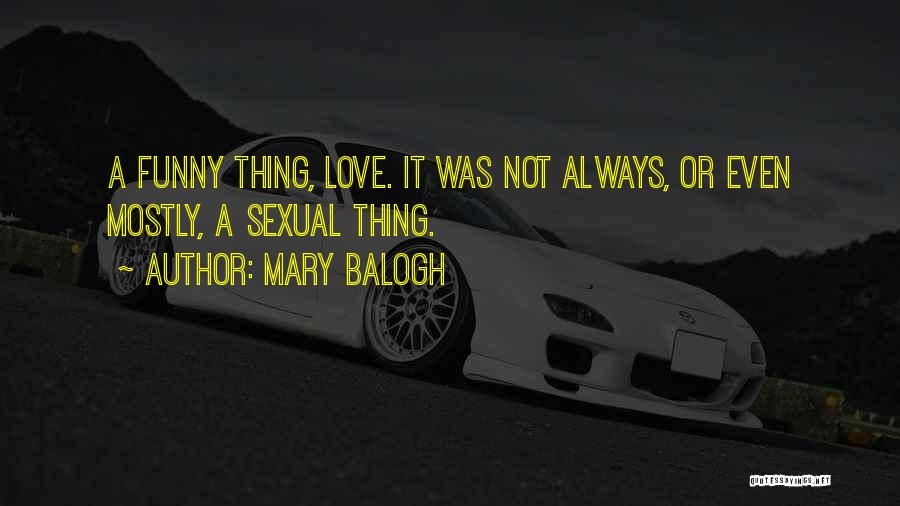 Mary Balogh Quotes 1045682
