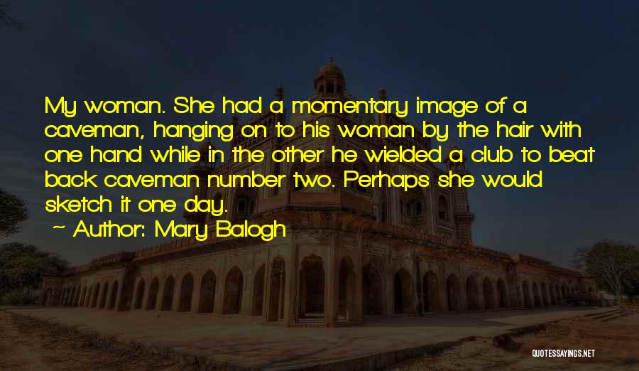 Mary Balogh Quotes 1301508