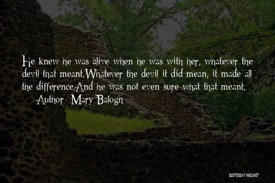 Mary Balogh Quotes 1505273