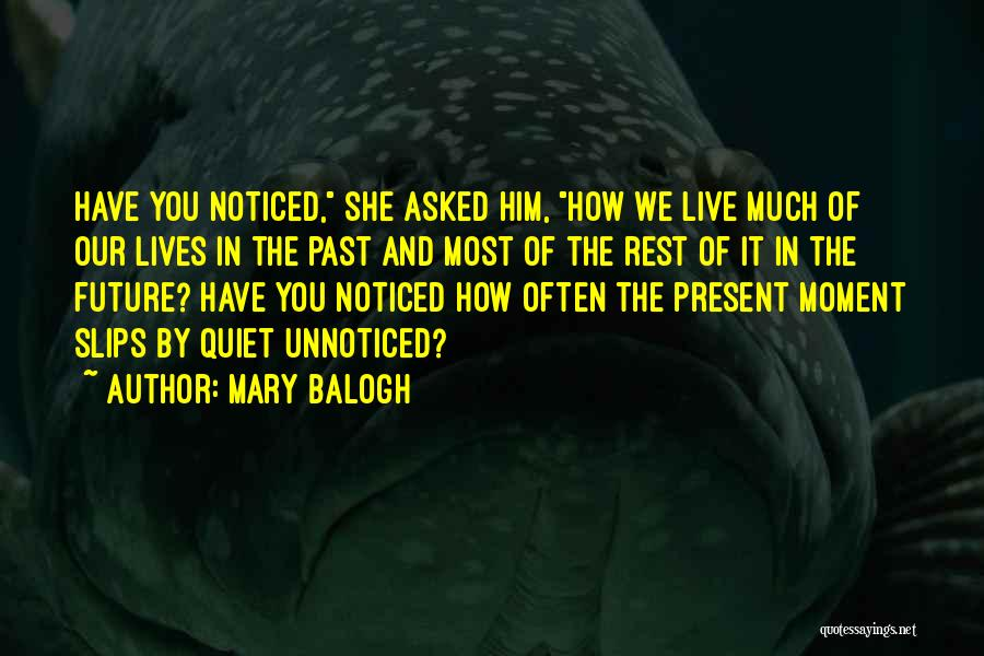 Mary Balogh Quotes 1635966