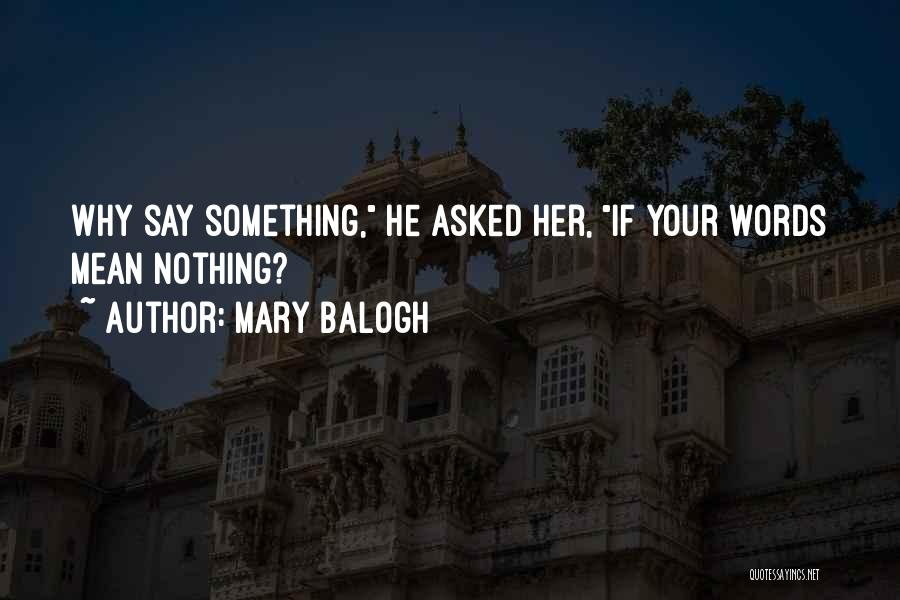 Mary Balogh Quotes 1865785