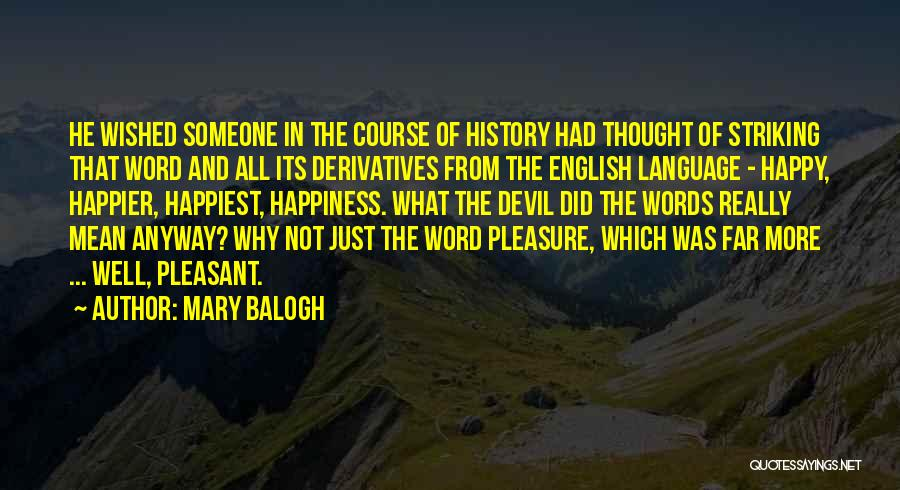 Mary Balogh Quotes 2058406