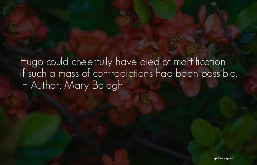 Mary Balogh Quotes 2238675