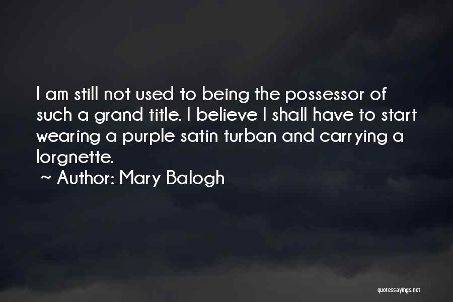 Mary Balogh Quotes 456569