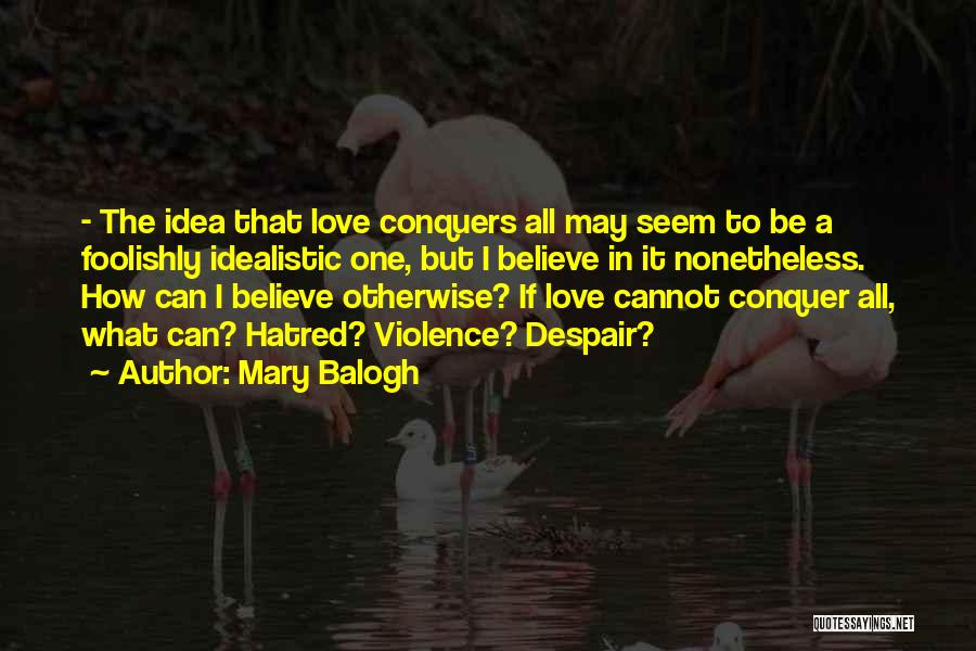 Mary Balogh Quotes 467598