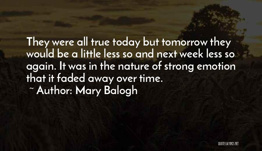 Mary Balogh Quotes 604197