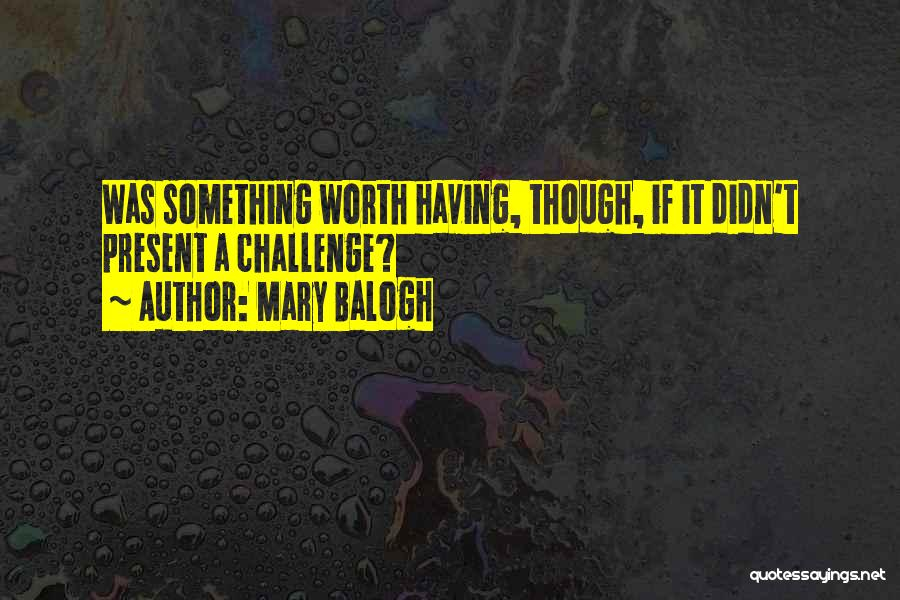 Mary Balogh Quotes 625992