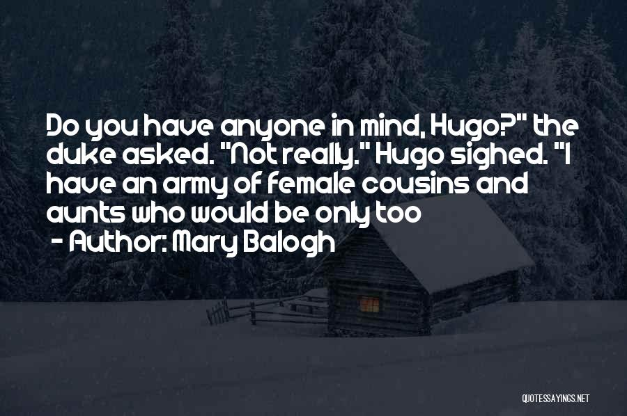Mary Balogh Quotes 860961