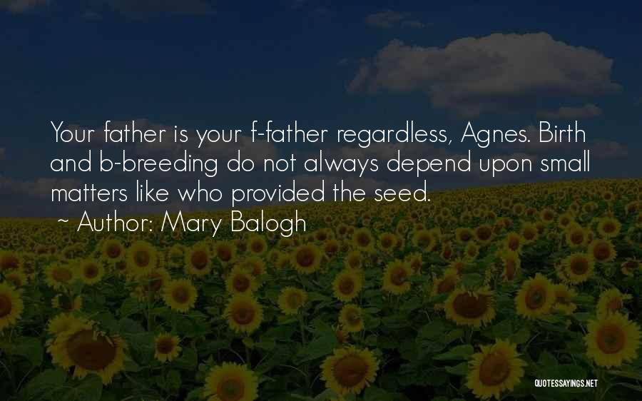 Mary Balogh Quotes 899287