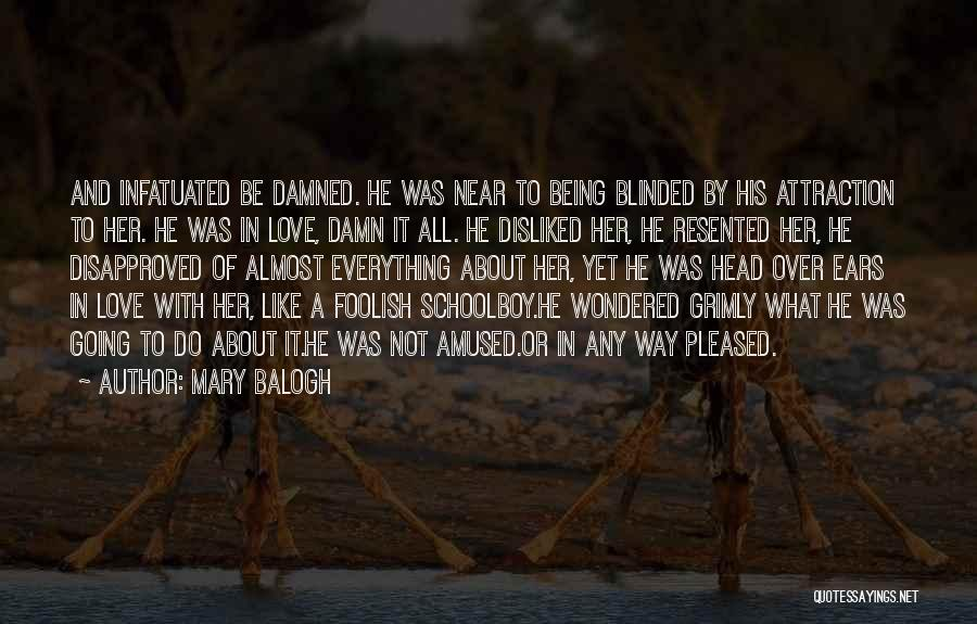 Mary Balogh Quotes 96369