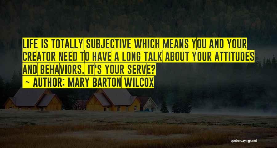 Mary Barton Wilcox Quotes 843314