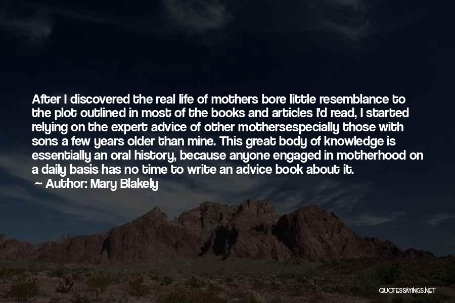 Mary Blakely Quotes 1146202